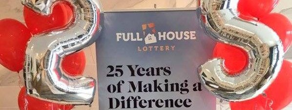 Over $77 million Raised and More than 100,000 Winners in 25 Years of the Full House Lottery